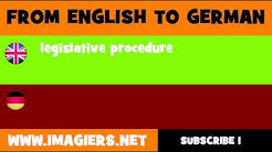 DEUTSCH   ENGLISCH  = Gesetzgebungsverfahren