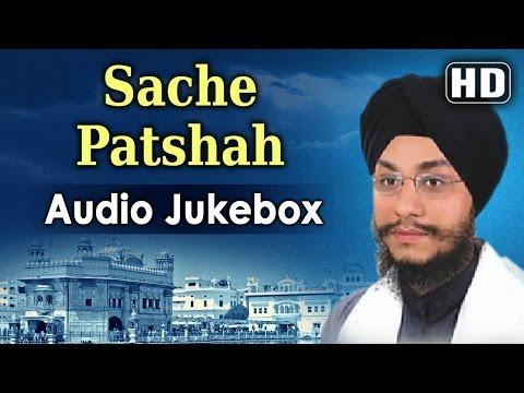 Sache Patshah   Gurbani   Bhai Amarjit Singh   Shabad gurbani   Non Stop   Kirtan   Video