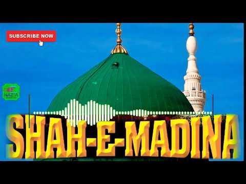 shah-e-madina-world-beutiful-kalam-new-||-nazia