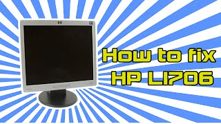 how to fix hp l1706 or any computer monitor or tv