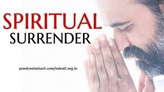 Acharya Prashant: The real meaning of spiritual surrender