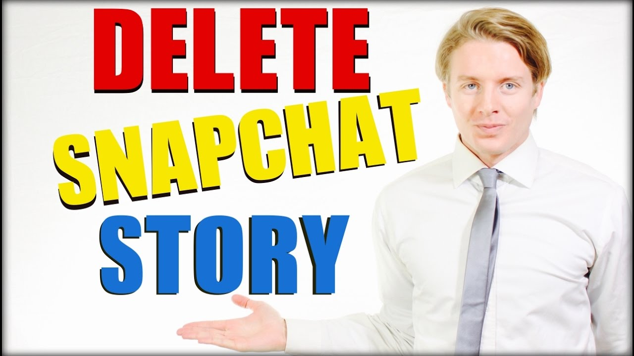 How To Delete Snapchat Story: Snapchat Tutorial 2016
