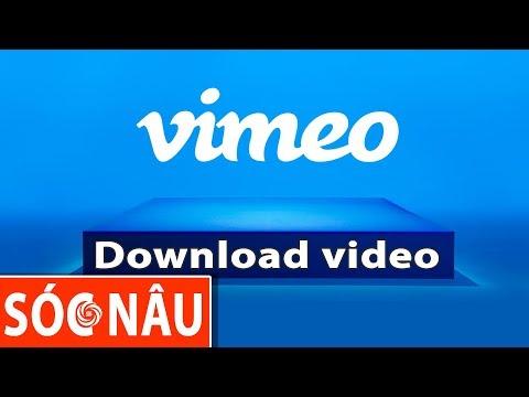 Tải video từ Vimeo về máy tính  (Private video)