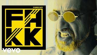 Eisbrecher - FAKK (Offizielles Video)