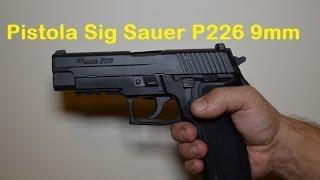 Pistola SIG SAUER P226 9mm