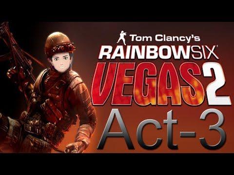 Rainbow Six Vegas 2: Campaign Act 3 Scene 2,3