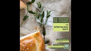 Culto Vespertino | Dt 16 - As Festas em Israel e a Espiritualidade Cristã - Rev. Ithamar Ximenes