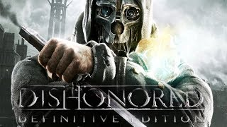 Dishonored All Cutscenes (Game Movie) with Knife of Dunwall & Brigmore Witches DLCs Included