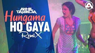 Hungama Ho Gaya - DJ Akhil Talreja Remix |  Kangana Ranaut | Queen | Asha Bhosle | Arijit Singh |