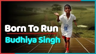 Budhiya Singh : Youngest Marathon Runner Of India | Born To Run - The Indianness