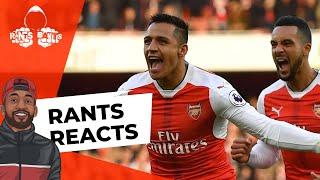 Alexis Sanchez   RANTS REACTS