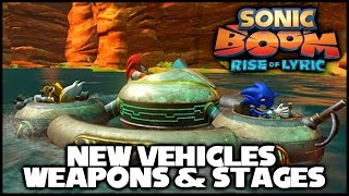 Sonic Boom (Wii U) - New Vehicles, Weapons, and Stages!