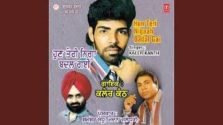 Ki Kariye Yaar Nishani Da Kaler Kanth Free MP3 Song Download 320 Kbps