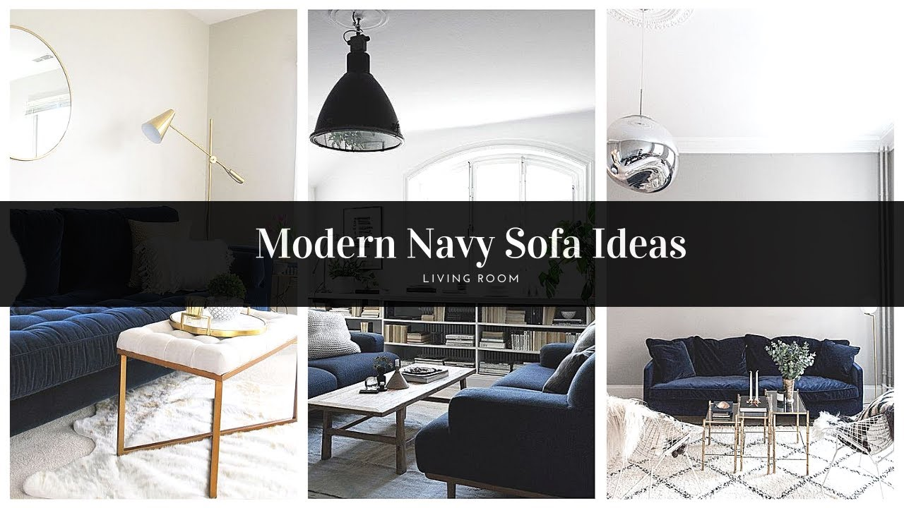 Decorating Ideas For Living Room With Navy Blue Sofa Interior Design 2019 Youtube