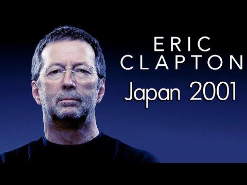 Resultado de imagen de Eric Clapton - Live At Budokan Hall, Tokyo, Japan, 4.12.2001 (1080p)