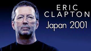 Eric Clapton - Live At Budokan Hall, Tokyo, Japan, 4.12.2001 (1080p)