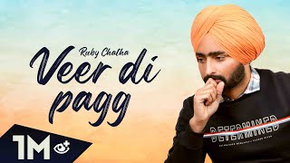 Veer Di Pagg (Official Video) Ruby Chatha    Platinum Music    New Punjabi Songs 2019