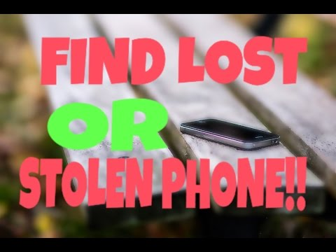 HOW TO TRACK LOST OR STOLEN PHONE.