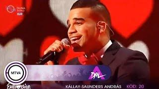 Kállay Saunders András - My Baby - A DAL 2013