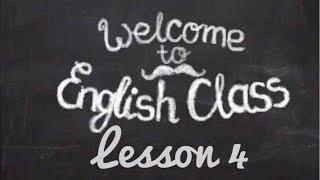 Базовый курс по английской грамматике. Урок 4