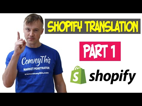 Translating Shopify Store into Multiple Languages - PART 1