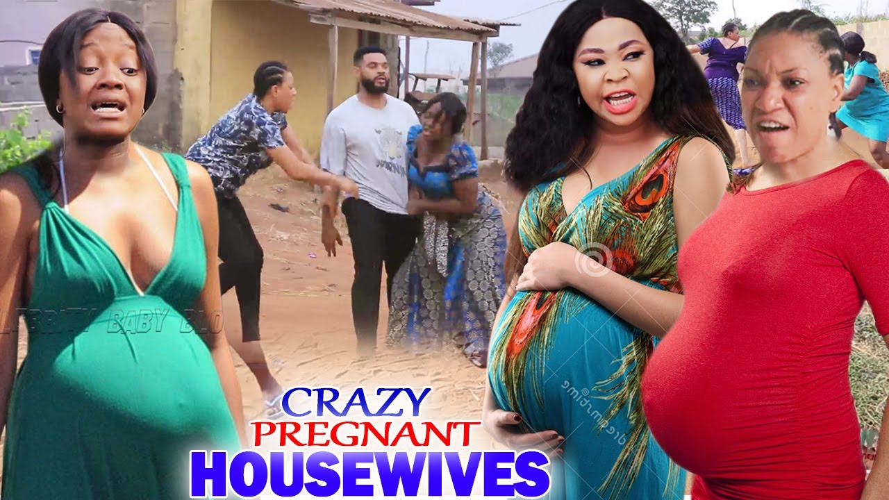 """Download Crazy Pregnant Housewives """"New Movie"""" 5&6-Luchy Donalds/Queeneth Hilbert 2021 Nigerian Movie"""