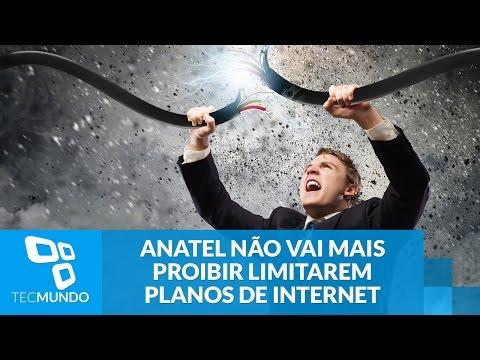 Anatel não vai mais proibir operadoras de limitarem planos de internet