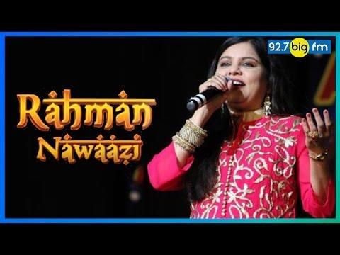 Sadhna Sargam   Rahman Nawaazi (A. R. Rahman Birthday Special)