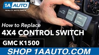 How to Replace Install 4x4 Switch 1996 GMC Sierra Buy Quality Auto Parts at 1AAuto.com