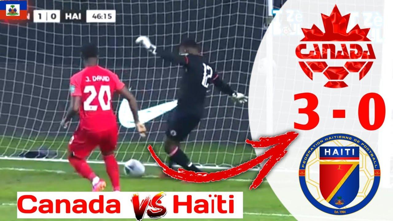 Download Canada vs Haiti [3-0] All Goals and extended highlights (Rezime match la ak goal yo)