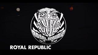 Royal Republic - Uh Huh (Official Video)