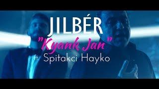 Jilbér - Kyank Jan ft. Spitakci Hayko (Music Video)