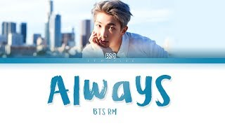 BTS RM - Always [Color Coded Lyrics/Han/Rom/Eng/가사]