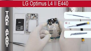 How to disassemble ? LG Optimus L4 II E440, Take Apart, Tutorial