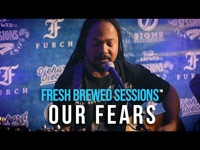 #acoustic #singersongwriter Our Fears | Airbag | Fresh Brewed Session