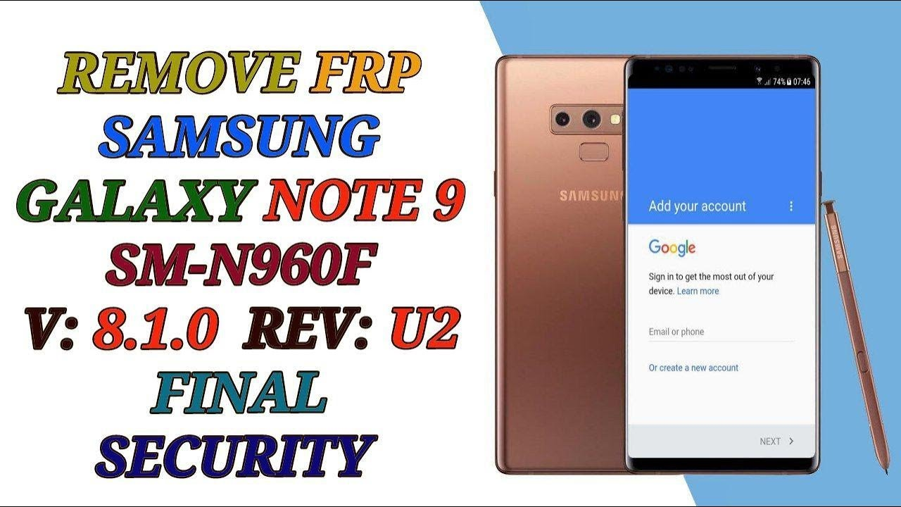 remove frp note 9 n960f u done wihout pc in combination – frp done