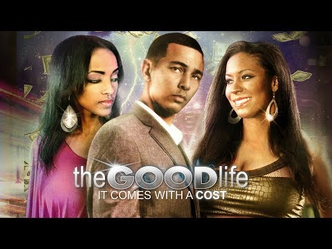 Which Life Will He Choose? - The Good Life - Full Free Movie