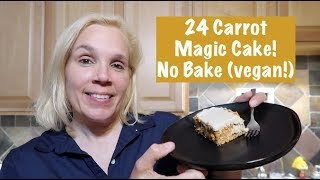 24 Carrot Magic Cake! No Bake (vegan!)