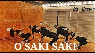 O SAKI SAKI | AKSHAY JAIN CHOREOGRAPHY | Fitness Dance Routine | Dil Groove Maare