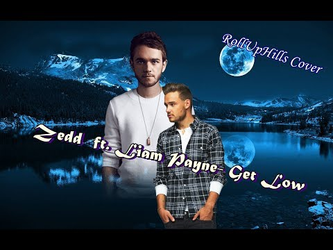 Zedd ft. Liam Payne-Get Low  [Magyar felirattal]