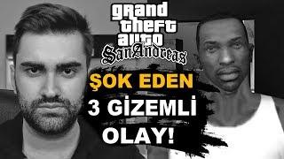 GTA SAN ANDREAS'DA ŞOK EDEN 3 GİZEMLİ OLAY!