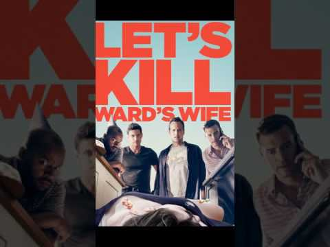 Filme online / Let's Kill Ward's Wife (2014) Film online subtitrat in romana HD