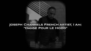 Joseph Channels French Hip-hop/Rap Act- IAM: Danse pour le hood.