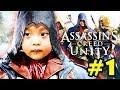 Assassin's Creed Unity #1: BUM GIA NHẬP HỘI SÁT THỦ !!! Bố Dũng CT ngậm cười 9 suối =)))