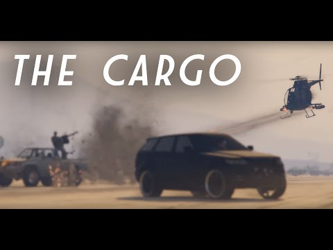 The Cargo - GTA V Online Action Cinematic