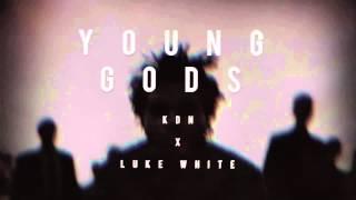 *FREE* Mr. KDN x Luke White - Young Gods (The Weeknd x Drake Type Beat) (Kissland Type | New 2015)