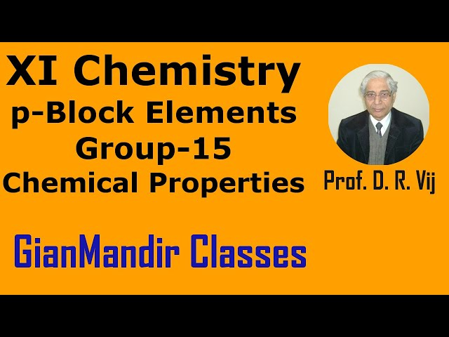 XI Chemistry | p-Block Elements | Group-15 | Chemical Properties by Ruchi Ma'am