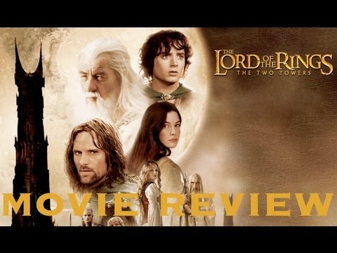 The Lord of the Rings: The Two Towers - Movie Review by Chris Stuckmann