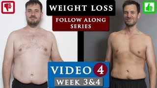 MALE BODY TRANSFORMATION from fat to fit PROGRAM | Video 4 - week 3&4