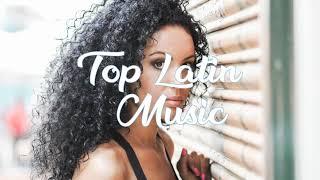 Top Spanish Music Hot Latino Songs 2018: Canciones Latinas Mas Escuchadas 2018 (Latin Music Playlis